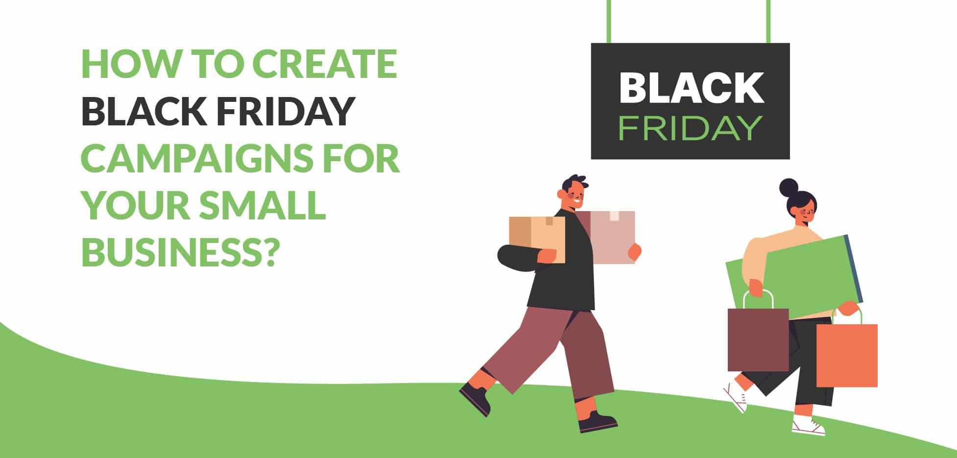 Black Friday Campaign for small businesses