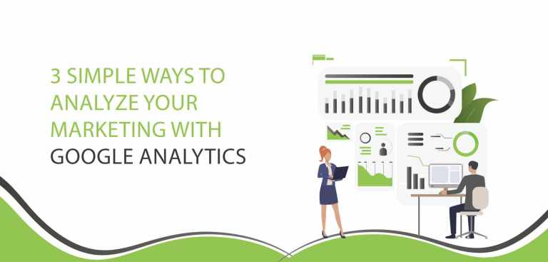 3 Simple Ways to Analyze Your Marketing With Google Analytics_Vrootok